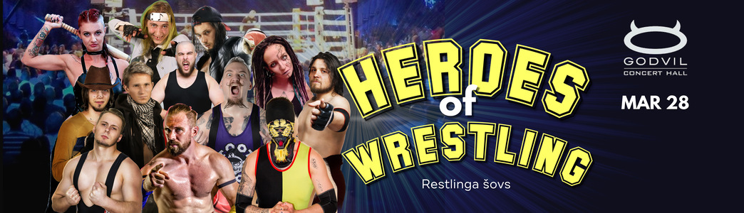Restlinga varoņi / Heroes Of Wrestling